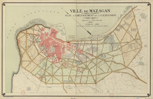 Ville de Mazagan. Plan d'aménagement et d'extension approuvé le 24 novembre 1916